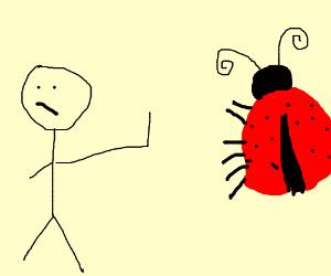 Failed high-five with a ladybug