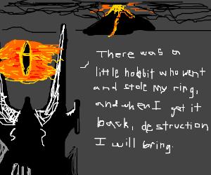 Sauron makes hobbit rhymes