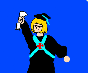 """""""By the power of Greyskull, I HAVE A DIPLOMA!"""""""