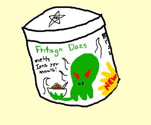 Fhtagn Dazs - Cthocolate Ice Cream