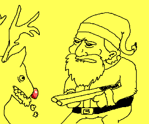 Santa had to put down Rudolph for biting him