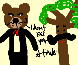 Fancy Bear is unhappy with Mr. Tree.