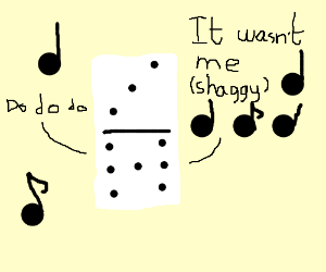 "Shaggy's ""It wasn't me"" Sung by a Domino."