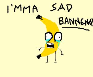 A sad banana