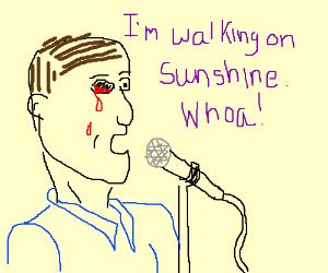 Guy with bloody eye socket happily sings