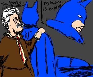 Batman can't batdrive.