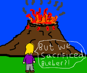 The peoples sacrifice to the volcano backfired