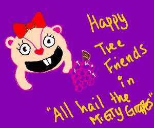 Happy Tree Friends hail the grapes