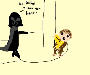 No Bilbo... I am your father.