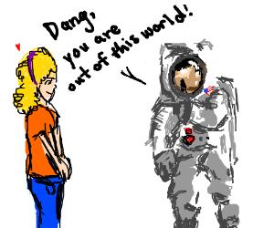 astronaunt pick up lines