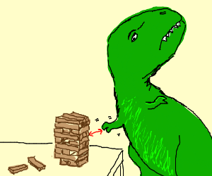 T-rex's arms are too small to play Jenga.
