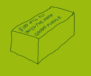 A single brick with a cryptic message