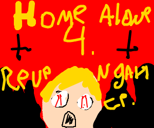 Home Alone 4: Revengeance