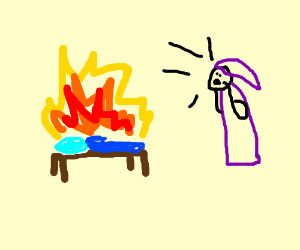 Bed is on fire!