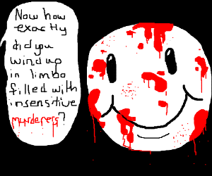 Floating face is happily covered in blood