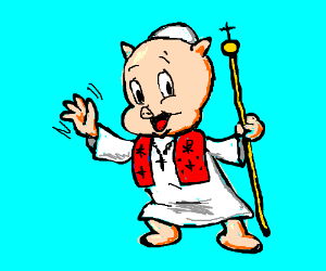 Popeky Pig is tththhthete holy popope