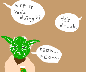 Yoda gets drunk and becomes a cat