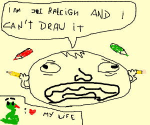 Joe Raleigh can't draw suicide snakes.