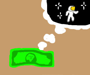 money dreams about becoming an astronaut