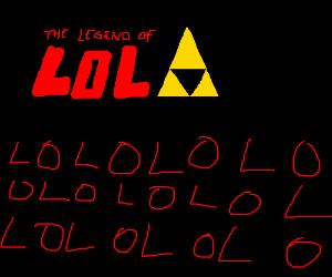 Legends of LoL (LoLoL)
