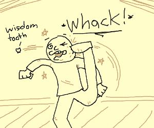 Kid kicks away wisdom teeth.