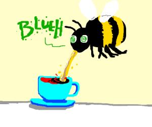 Bee vomits, Tea now sweetened.