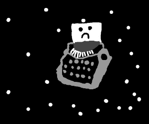 sad typewriter in space