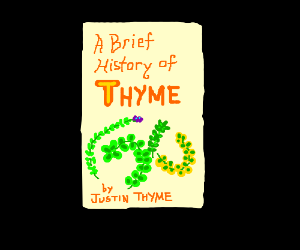 A Brief History of Thyme