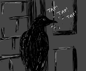 Poeu0027s Raven tapping at the door & some one gently rapping at my chamber door
