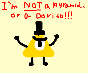 Bill Cipher IS NOT a pyramid, or a dorito