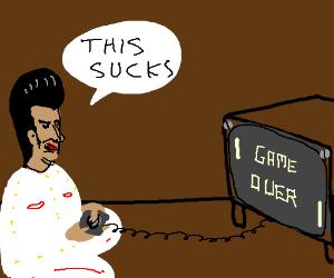 Elvis is bad at video games