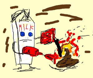 Sentient milk adds gas&ketchup to burning turd