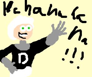 Danny Phantom laughs maniacally.