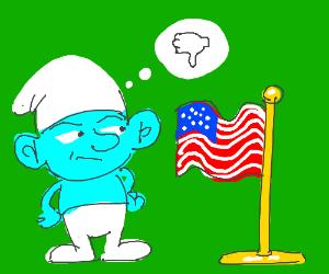 Smurf looks at American Flag, is unimpressed.