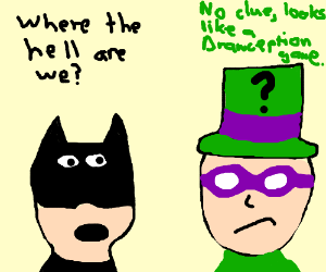 Batman and the Riddler get lost