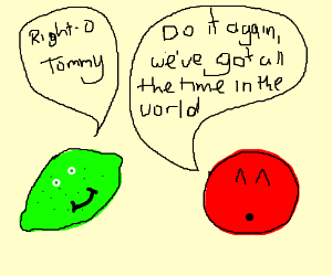 Lime & Tomato with infinite time to show skill