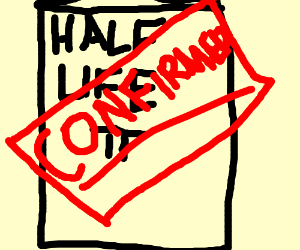 HALFLIFE PI CONFIRMED