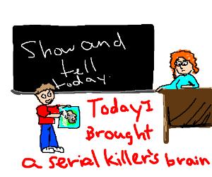 child with a murder's brain