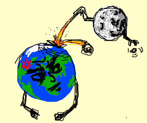 Earth's fed up with the moon's crazy ideas