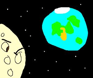 The moon hates Earth