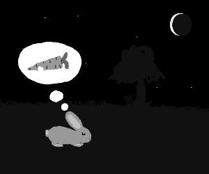 Bunnies dream about carrots at night