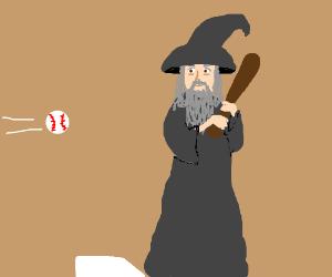 Gandalf Takes Up Baseball