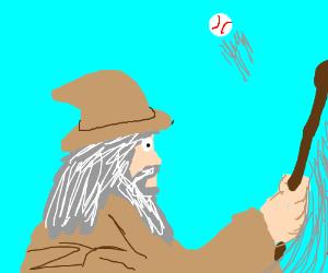 Gandalf playing baseball.