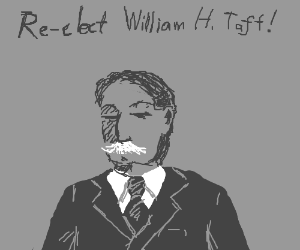 Re-Elect President Taft!