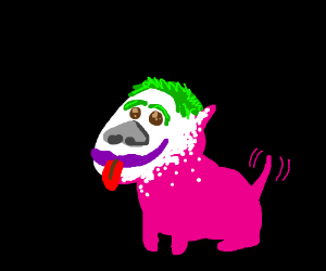The pink dog is Joker