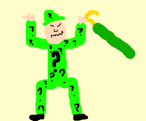 the riddler is mad.