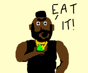 Mr. T advocates the eating of Pears