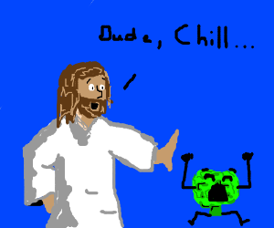 jesus tells a vegetable to chill