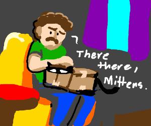 "Man w/ package on lap comforts kitten""Mittens"""