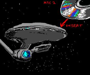 Insert Disc 2 into the Starship Enterprise